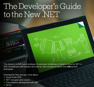 The Developer's Guide to the New .NET